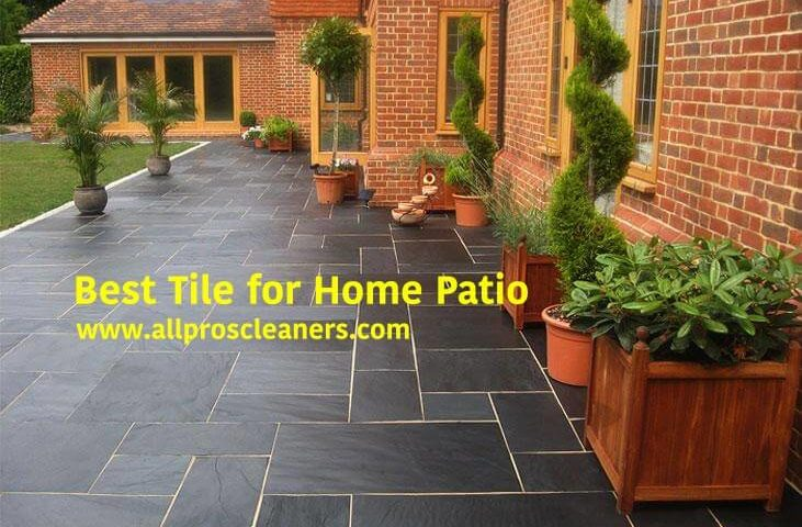 best tile for home patio