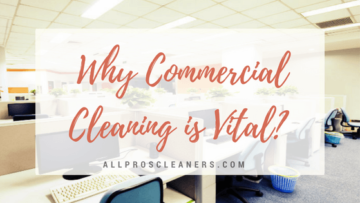 Commercial Cleaning is Vital