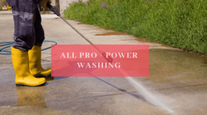 all pro power washing