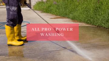 all pro power washing